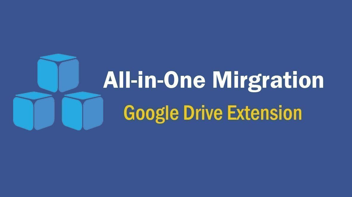 all in one migration google drive